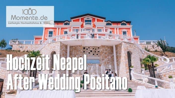 Hochzeit Neapel und After Wedding Positano