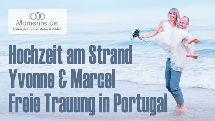 Hochzeit am Strand in Portugal
